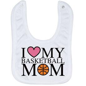 Basketball Baby Bib - I Love My Basketball Mom