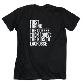 Lacrosse Short Sleeve T-Shirt - Then I Drive The Kids To Lacrosse