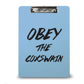 Crew Custom Clipboard Obey The Coxswain