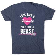 Girls Lacrosse Tshirt Short Sleeve Look Like A Beauty Play Like A Beast