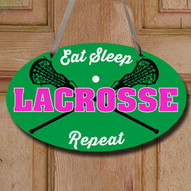 Girls Lacrosse Oval Sign - Eat Sleep Lacrosse Repeat