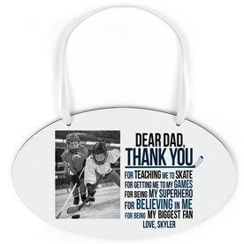 Hockey Oval Sign - Dear Dad With Photo