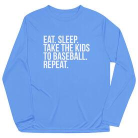 Baseball Long Sleeve Performance Tee - Eat Sleep Take The Kids To Baseball