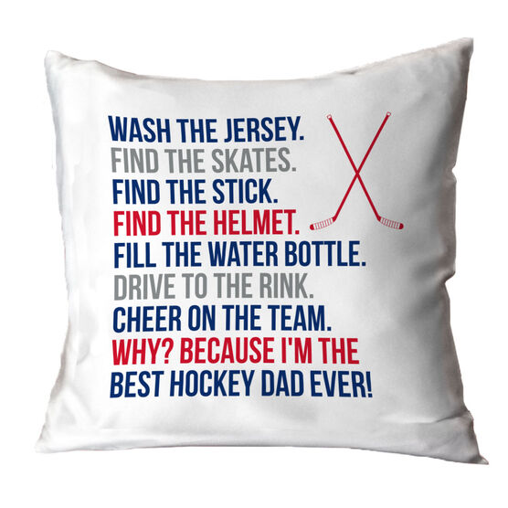 Hockey Throw Pillow - Because I'm The Best Dad Ever