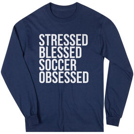 Soccer Long Sleeve Tee - Stressed Blessed Soccer Obsessed