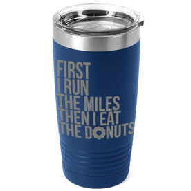 Running 20oz. Double Insulated Tumbler - Then I Eat The Donuts