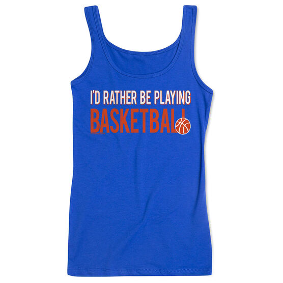 Basketball Women's Athletic Tank Top I'd Rather Be Playing Basketball