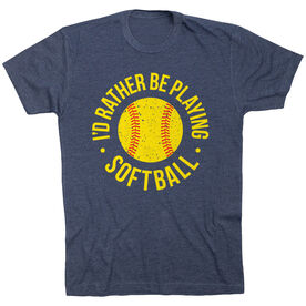 Softball T-Shirt Short Sleeve - I'd Rather Be Playing Softball Distressed