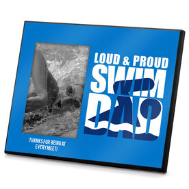 Swimming Photo Frame Loud & Proud Swim Dad