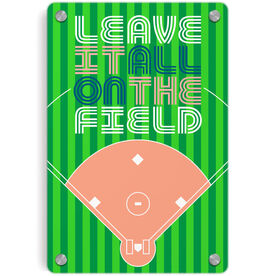 Softball Metal Wall Art Panel - Leave It All On The Field