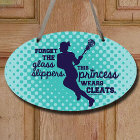 Forget The Glass Slippers. This Princess Wears Cleats. Decorative Oval Sign
