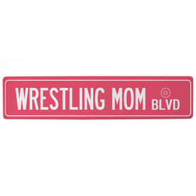 "Wrestling Aluminum Room Sign - Wrestling Mom Blvd (4""x18"")"