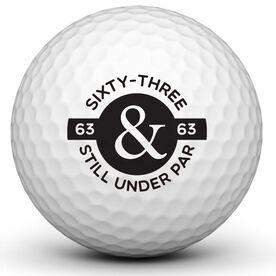 Still Under Par Golf Ball