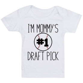 Baseball Baby T-Shirt - I'm Mommy's #1 Draft Pick