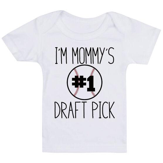 Baseball Baby T-Shirt - I'm Mommy's #1 Draft Pick