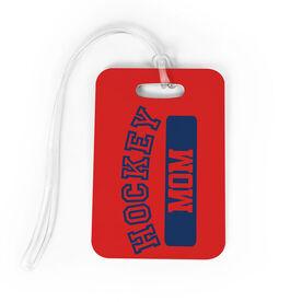 Hockey Bag/Luggage Tag - Hockey Mom