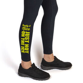 Hockey Leggings Pretty and Nice Just Not On The Ice