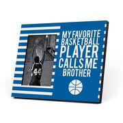 Basketball Photo Frame - My Favorite Player Calls Me