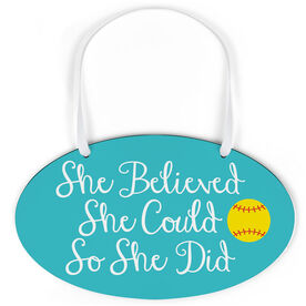 Softball Oval Sign - She Believed She Could Script
