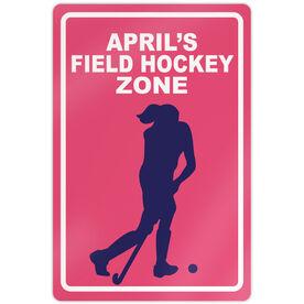 """Field Hockey 18"""" X 12"""" Aluminum Room Sign Personalized Field Hockey Zone"""