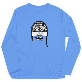 Hockey Long Sleeve Performance Tee - 4 Out Of 5 Dentists Recommend Hockey