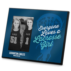 Lacrosse Personalized Photo Frame Everyone Loves a Lacrosse Girl