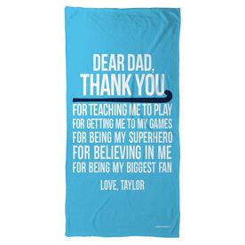 Field Hockey Beach Towel Dear Dad
