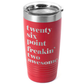 Running 20 oz. Double Insulated Tumbler - Run Mantra Awesome