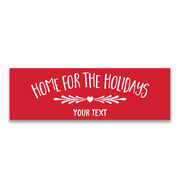 """Personalized 12.5"""" X 4"""" Removable Wall Tile - Home For The Holidays"""