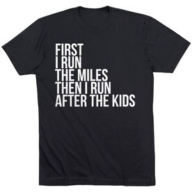 Running Short Sleeve T-Shirt - Then I Run After The Kids