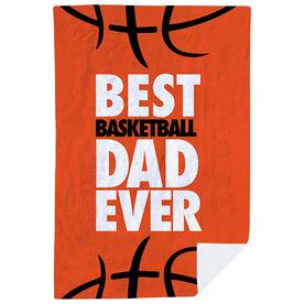 Basketball Premium Blanket - Best Dad Ever