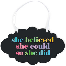 Running Cloud Sign - She Believed She Could So She Did
