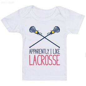 Girls Lacrosse Baby T-Shirt - I'm Told I Like Lacrosse