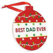 Round Ceramic Ornament - Best Dad Ever