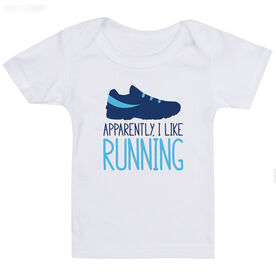 Running Baby T-Shirt - Apparently, I Like Running