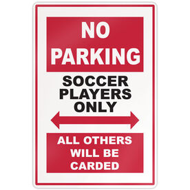 "Soccer Players Aluminum No Parking Sign (18"" X 12"")"