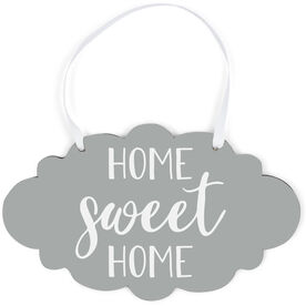 Cloud Sign - Home Sweet Home