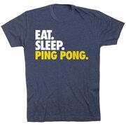 Ping Pong T-Shirt Short Sleeve Eat. Sleep. Ping Pong.