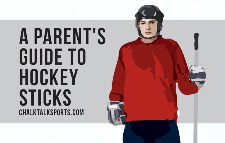 A Parent's Guide to Hockey Sticks