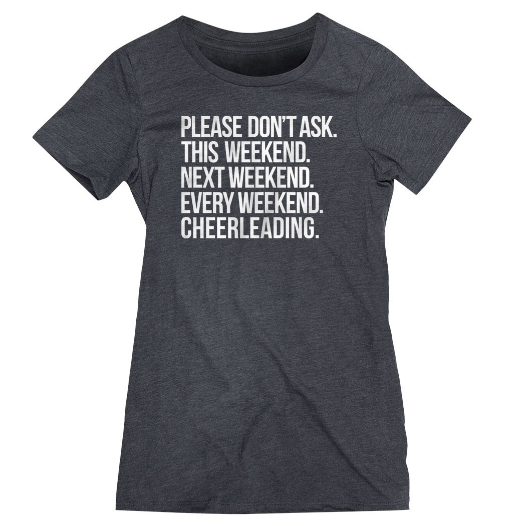 Cheerleading Women's Everyday Tee - All Weekend Cheerleading