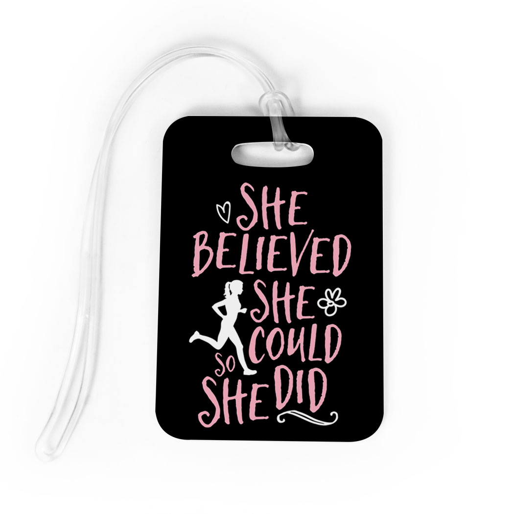 Running Bag/Luggage Tag - She Believed She Could (Sketch)