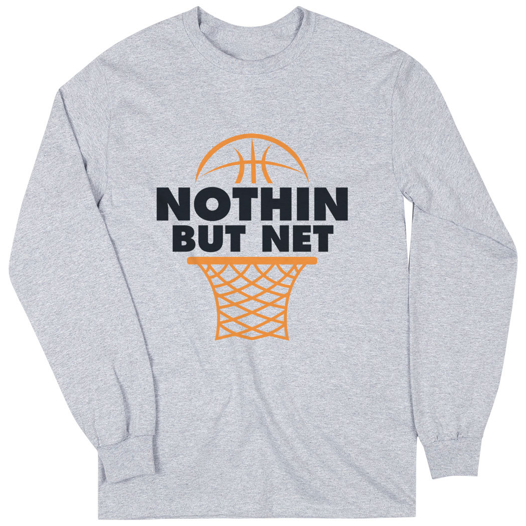 Basketball Tshirt Long Sleeve Nothin But Net