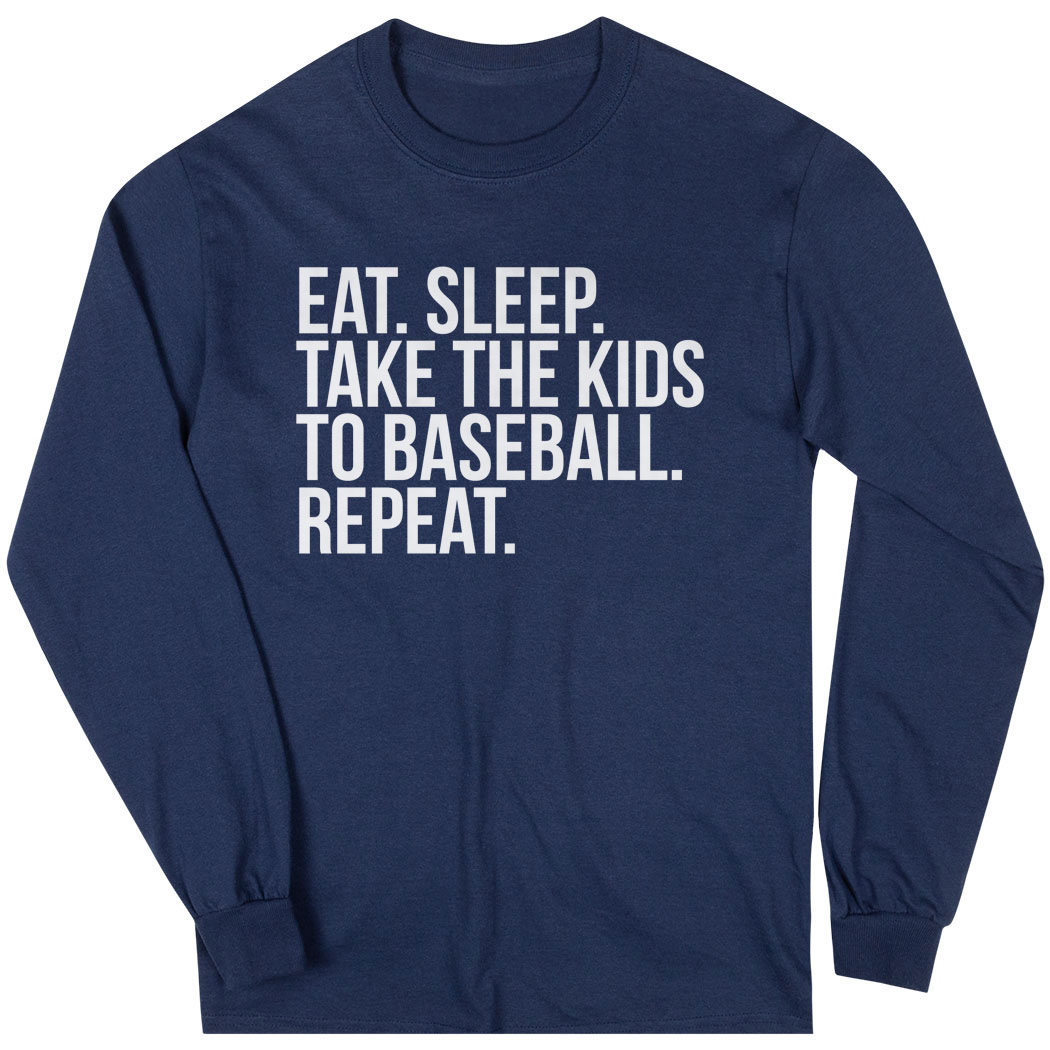Baseball Long Sleeve Tee - Eat Sleep Take The Kids To Baseball