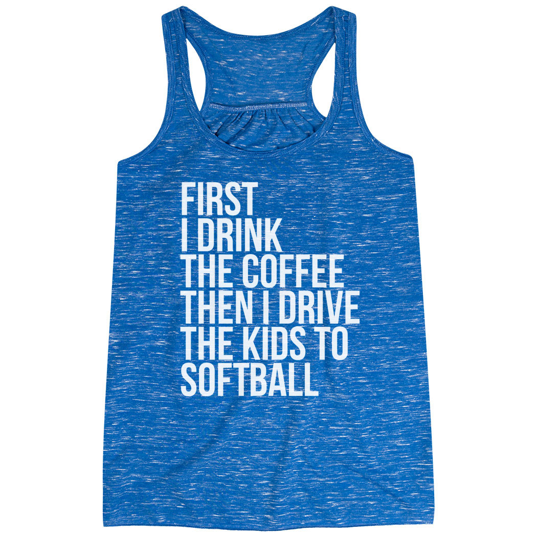 Softball Flowy Racerback Tank Top - Then I Drive The Kids To Softball
