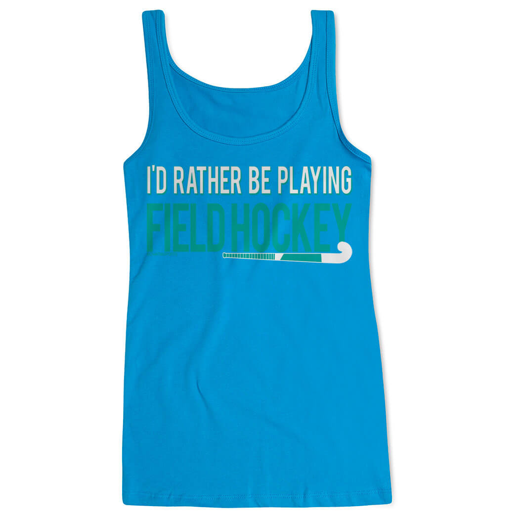 Field Hockey Women's Athletic Tank Top I'd Rather Be Playing Field Hockey