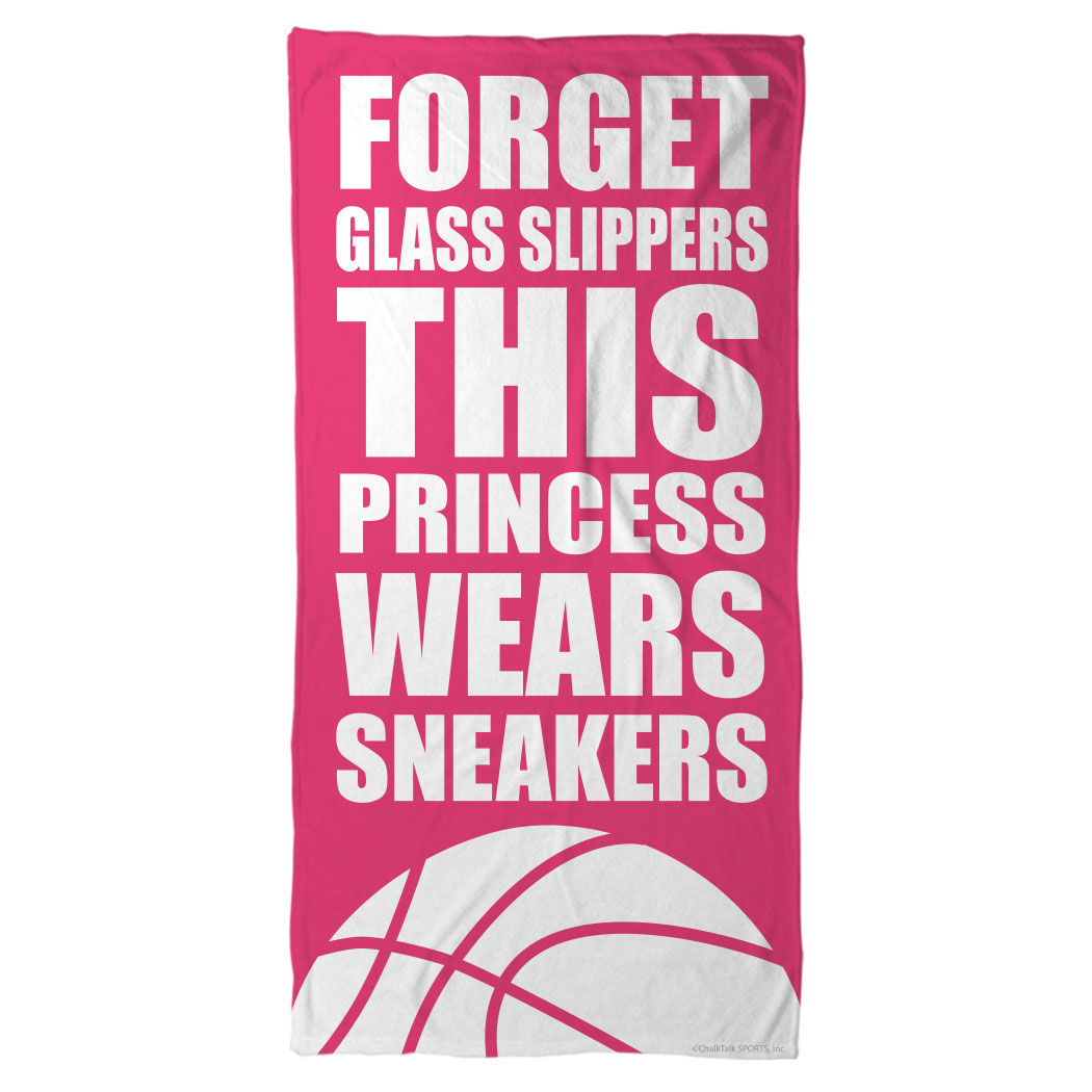 Basketball Beach Towel Forget Gl Slippers This Princess Wears Sneakers