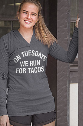 On Tuesdays we run for Tacos