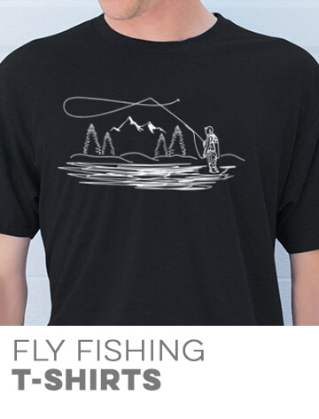 Fly Fishing T-Shirts