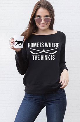 Home Is Where The Rink Is Lifestyle Wide Neck Sweatshirt