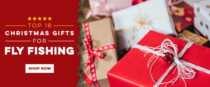 Top Fly Fishing Christmas Gifts